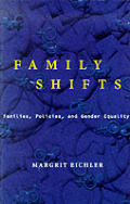 Family Shifts: Families, Policies, and Gender Equality