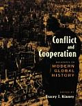 Conflict and Cooperation: Documents on Modern Global History