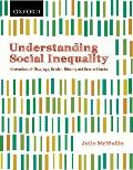 Understanding Social Inequality: Intersections of Class, Age, Gender, Ethnicity, and Race in Canada (2ND 10 Edition)