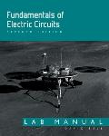 Fundamentals of Electric Circuits: Lab Manual