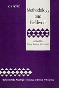Methodology and Fieldwork (Oxford India Readings in Sociology and Social Anthropology)