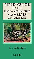 Field Guide to the Large Mammals of Pakistan