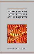 Modern Muslim Intellectuals and Qur'an (06 Edition)