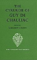 The Cyrurgie of Guy de Chauliac