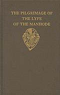 The Pilgrimage of the Lyfe of the Manhode, Volume II