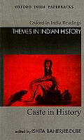 Caste in History Themes in Indian History