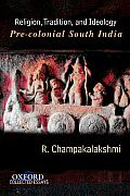 Religion Tradition & Ideology Pre Colonial South India