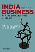 India Means Business: How the Elephant Earned Its Stripes