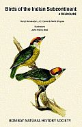 Birds of the Indian Subcontinent: A Field Guide