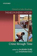 Crime Through Time (Themes in Indian History)