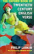 Oxford Books of Verse||||The Oxford Book of Twentieth Century English Verse