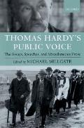 Thomas Hardy's Public Voice: The Essays, Speeches, and Miscellaneous Prose