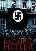 Backing Hitler Consent & Coercion In Naz