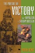 Pursuit of Victory : From Napoleon To Saddam Hussein (96 Edition)