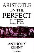 Aristotle on the Perfect Life Cover