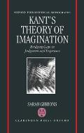 Kant's Theory of Imagination: Bridging Gaps in Judgement and Experience