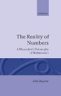 Reality of Numbers: A Physicalist's Philosophy of Mathematics