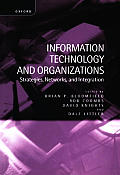Information Technology and Organizations: Strategies, Networks, and Integration