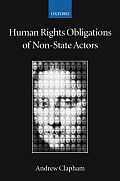 Human Rights Obligations of Non-State Actors: (Collected Courses of the Academy of European Law)