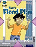 Project X Origins: Purple Book Band, Oxford Level 8: Water: Sam's Flood Plan