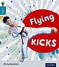 Oxford Reading Tree Infact: Level 9: Flying Kicks