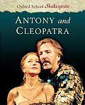 Antony & Cleopatra Oxford School Shakespeare