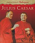 Julius Caesar (Oxford School Shakespeare) Cover