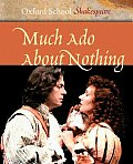 Much Ado About Nothing Oxford School Sha