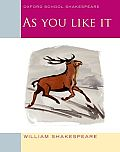 As You Like It: Oxford School Shakespeare (Oxford School Shakespeare)