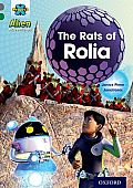 Project X Alien Adventures: Grey Book Band, Oxford Level 12: The Rats of Rolia