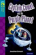 Oxford Reading Tree Treetops Fiction: Level 9: Captain Comet and the Purple Planet