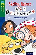 Oxford Reading Tree Treetops Fiction: Level 12 More Pack A: Shelley Holmes Ace Detective