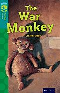 Oxford Reading Tree Treetops Fiction: Level 16 More Pack A: The War Monkey