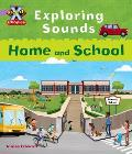 Project X: Phonics Lilac: Exploring Sounds Home and School