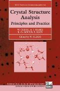 International Union of Crystallography Texts on Crystallogra #6: Crystal Structure Analysis: Principles and Practice