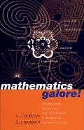 Mathematics Galore!: Masterclasses, Workshops, and Team Projects in Mathematics and Its Applications