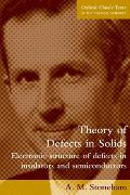 Theory of Defects in Solids Electronic Structure of Defects in Insulators & Semiconductors