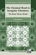 International Union of Crystallography Monographs on Crystal #12: The Chemical Bond in Inorganic Chemistry: The Bond Valence Model