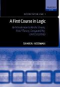 A First Course in Logic: An Introduction to Model Theory, Proof Theory, Computability, and Complexity Cover