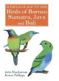 Field Guide To The Birds Of Borneo Sumatra Java &