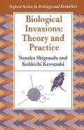 Biological Invasions: Theory and Practice (Oxford Series in Ecology & Evolution)