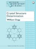 Oxford Chemistry Primers #60: Crystal Structure Determination