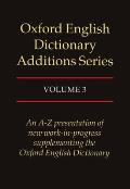 Oxford English Dictionary Additions Series, Volume III