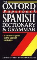 Oxford Paperback Spanish Dictionary & Grammar