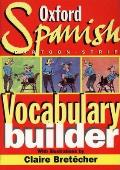 The Oxford Spanish Cartoon-Strip Vocabulary Builder