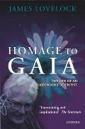 Homage to Gaia The Life of an Independent Scientist