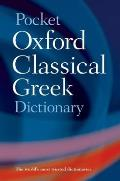 Pocket Oxford Classical Greek Dictionary (02 Edition)