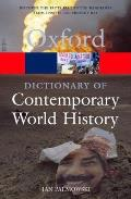 Dictionary of Contemporary World History 2ND Edition