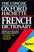 Concise Oxford-Hachette French Dictionary: French-English, English French