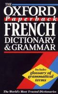 Oxford Paperback French Dictionary & Grammar